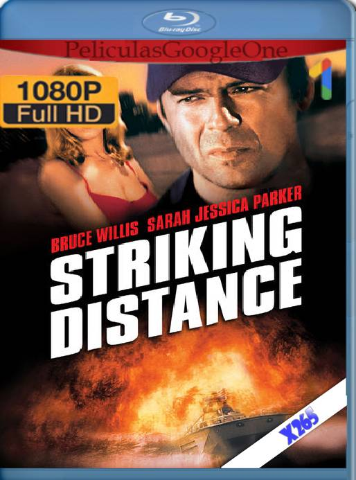Striking Distance (1993) x265 [1080p] [Latino] [GoogleDrive]