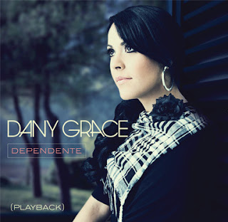 Dany Grace - Dependente (Playback)