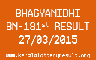 BHAGYANIDHI BN 181 Lottery Result 27-3-2015