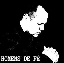 HOMENS DE FÉ