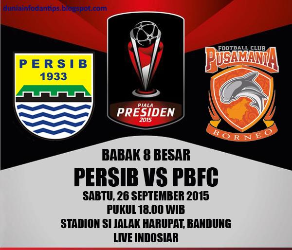 Persib Bandung Vs Borneo Fc: Persib Vs Pusamania Borneo FC Piala Presiden 2015