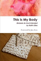 This Is My Body: Ekklesia As God Intended