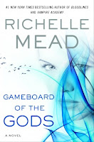 http://www.amazon.com/Gameboard-Gods-Age-Richelle-Mead/dp/052595368X/ref=tmm_hrd_title_0?ie=UTF8&qid=1359566816&sr=1-1