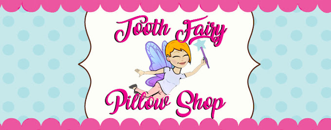 Tooth Fairy Pillow Shop