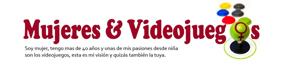 Mujeres & Videojuegos
