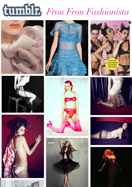 Frou Frou Fashionista, Lingerie, Tumblr