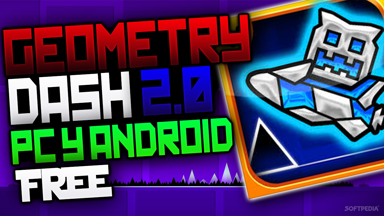 Geometry dash 2 0 gratis para pc y android sistema virtual