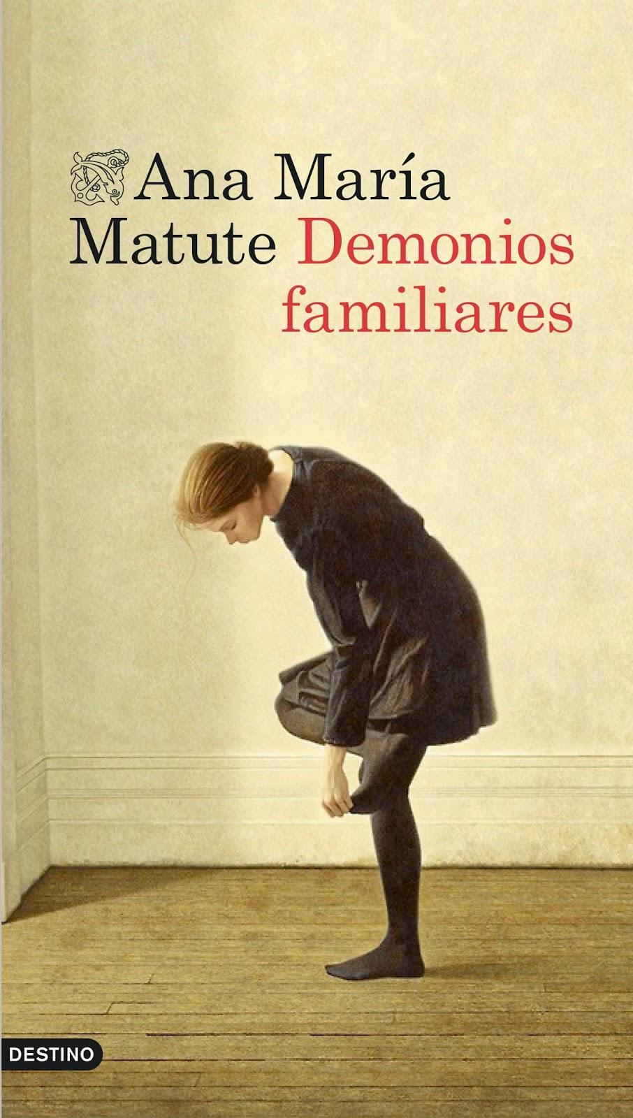 Demonios familiares, de Ana María Matute