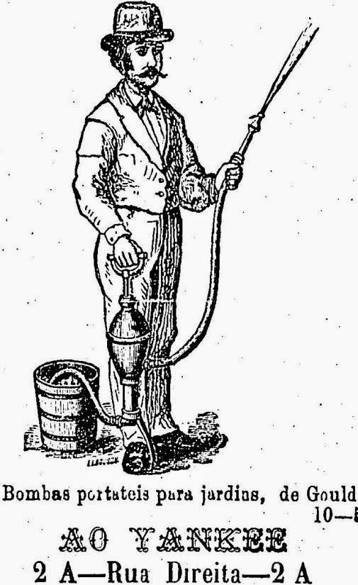 Bomba para irrigar água nos jardins. Propaganda de 1878 veiculada em Sãp Paulo.