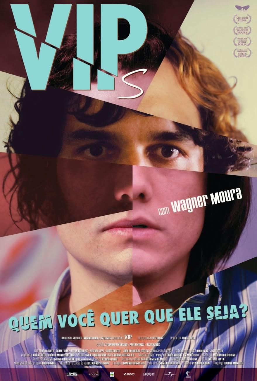VIPs – Nacional (2010)