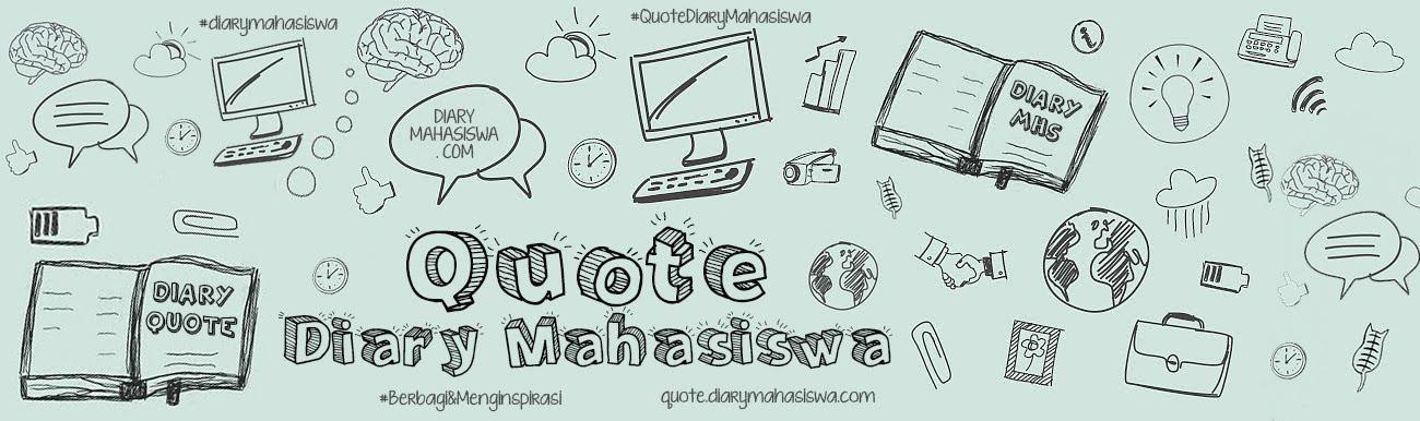 Quote Diary Mahasiswa