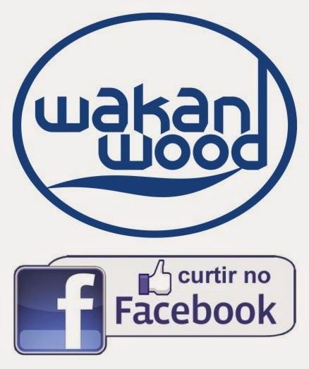 Wakan Wood no Facebook! Curta nossa página!