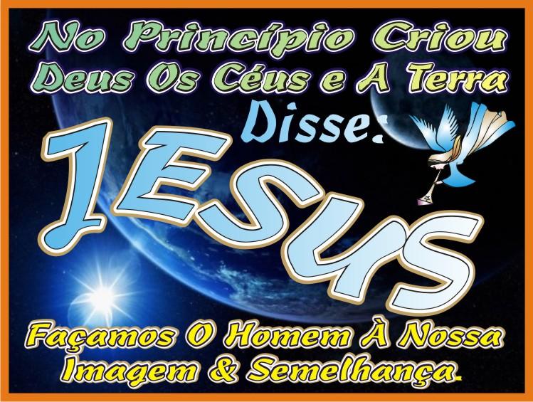 No Princípio Criou Deus Os Céus e A Terra...
