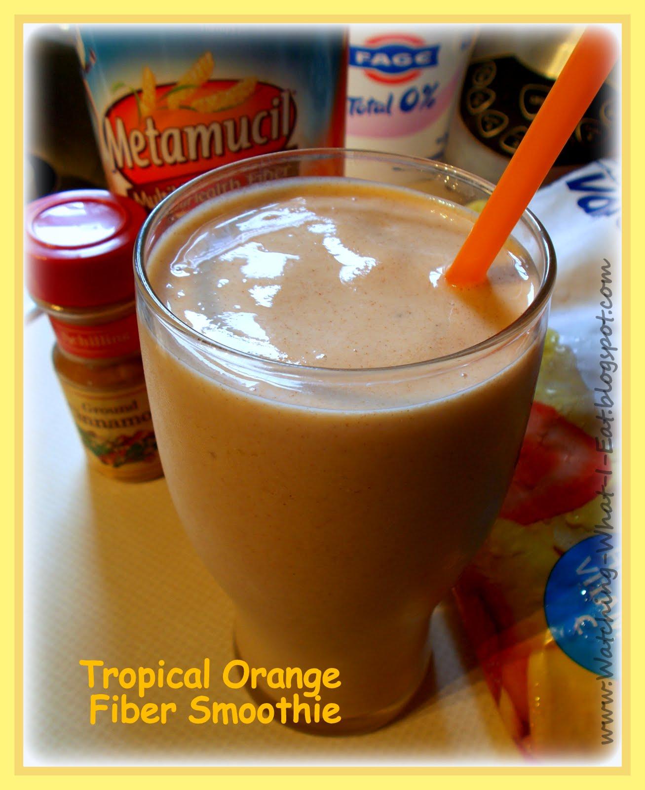 Watching What I Eat: Tropical Orange Fiber Smoothie