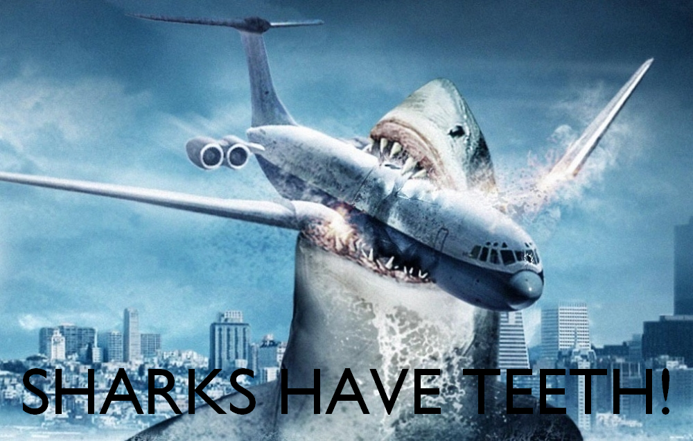 Sharks Have Teeth!