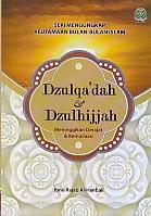 toko buku rahma: buku DZULQA'DAH DAN DZULHIJJAH,pengarang ibnu rajab, penerbit amzah