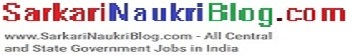 SarkariNaukriBlog.com - Sarkari Naukri Government Govt Jobs in India सरकारी नौकरी