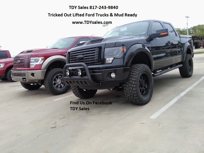 tdy sales 817 243 9840 more tricked out lifted 4x4 trucks new 2014 ford f150 we just dont lift them we do it right