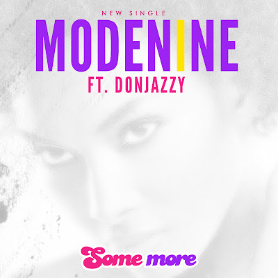 Modenine - Some more ft Don Jazzy