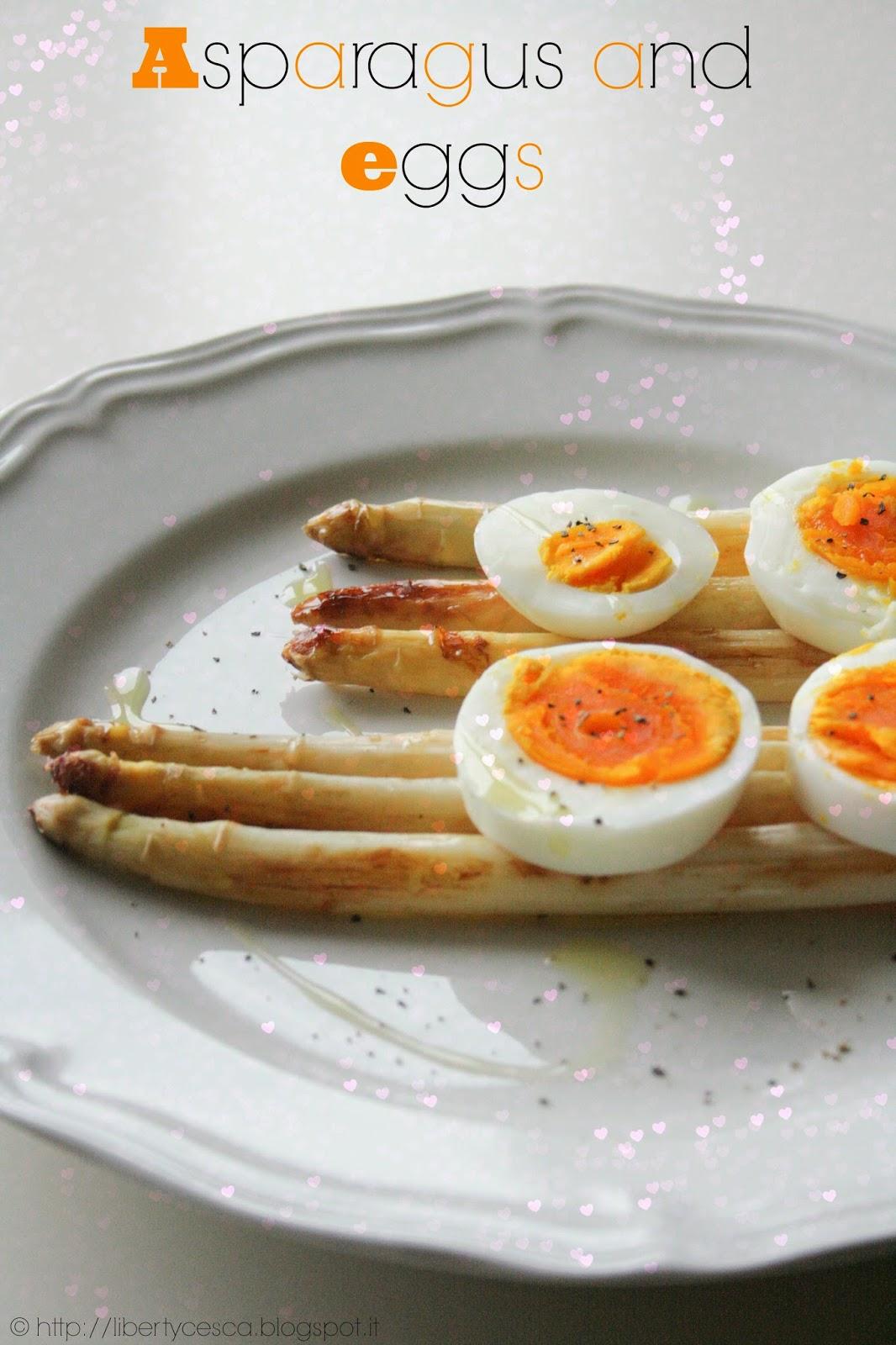 asparagi e uova / asparagus and eggs