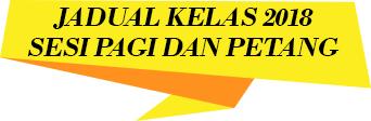 JADUAL KELAS 2018