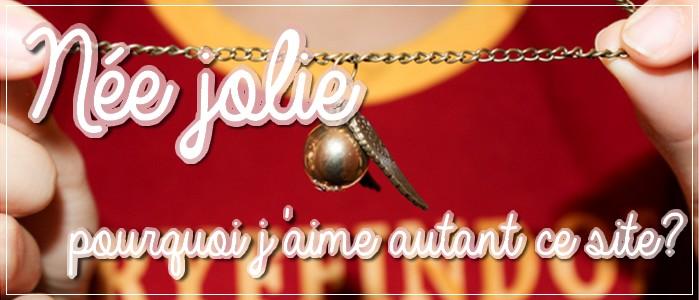 http://grainesdeblogueuses.blogspot.fr/2015/10/nee-jolie-pourquoi-jaime-autant-ce-site24.html
