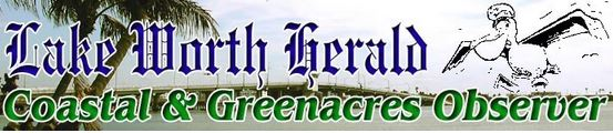 The Lake Worth Herald and Coastal/Greenacres Observer are out:
