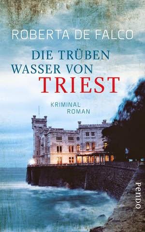 http://www.piper.de/buecher/die-trueben-wasser-von-triest-isbn-978-3-86612-379-3