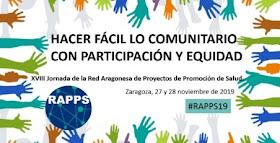 Información recogida en VXIII Jornada #RAPPS19. 1º ENCUENTRO SALUD COMUNITARIA ARAGÓN