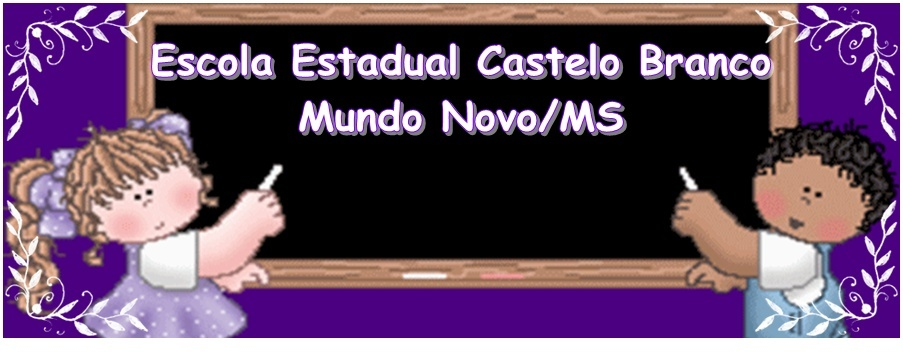 Escola Castelo Branco - Mundo Novo/MS