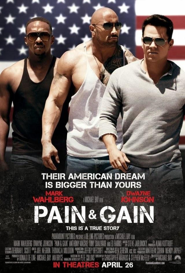 La película Pain & Gain ( Dolor y dinero )