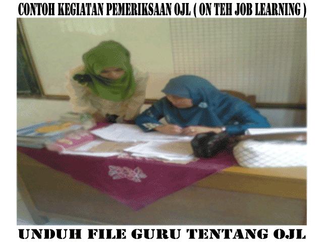 Contoh Laporan  OJL ( On The Job Learning ) Untuk Calon Kepala Sekolah/Madrasah