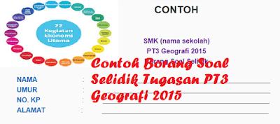 Tugasan PT3 Geografi 2015