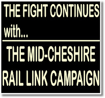 MAY 31st: MID-CHESHIRE RAIL LINK CAMPAIGN