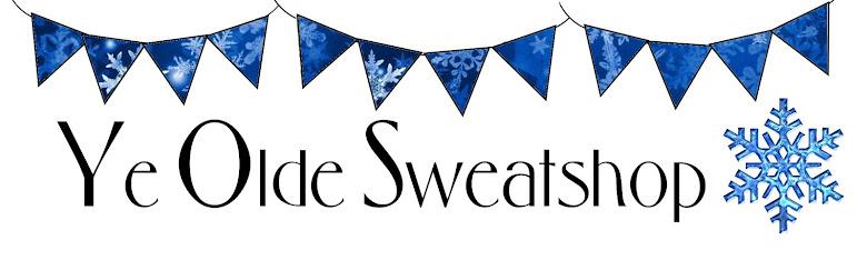 Ye Olde Sweatshop