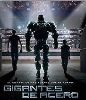 Gigantes de Acero (2011).