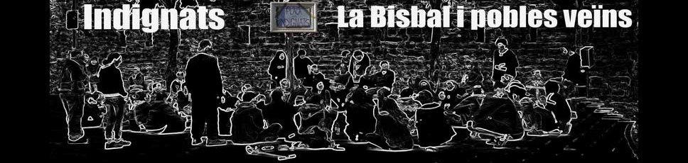 Indignats La Bisbal i pobles veïns