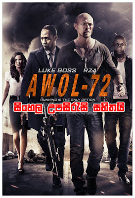 AWOL-72 2015 Full Movie Watch Online Free With Sinhala Subtitle