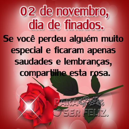 02 de novembro, dia de finados.