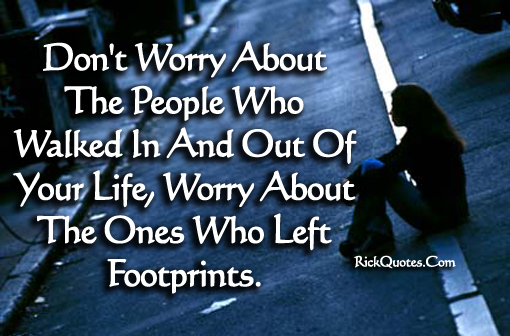 Life Quotes Who Left Footprints