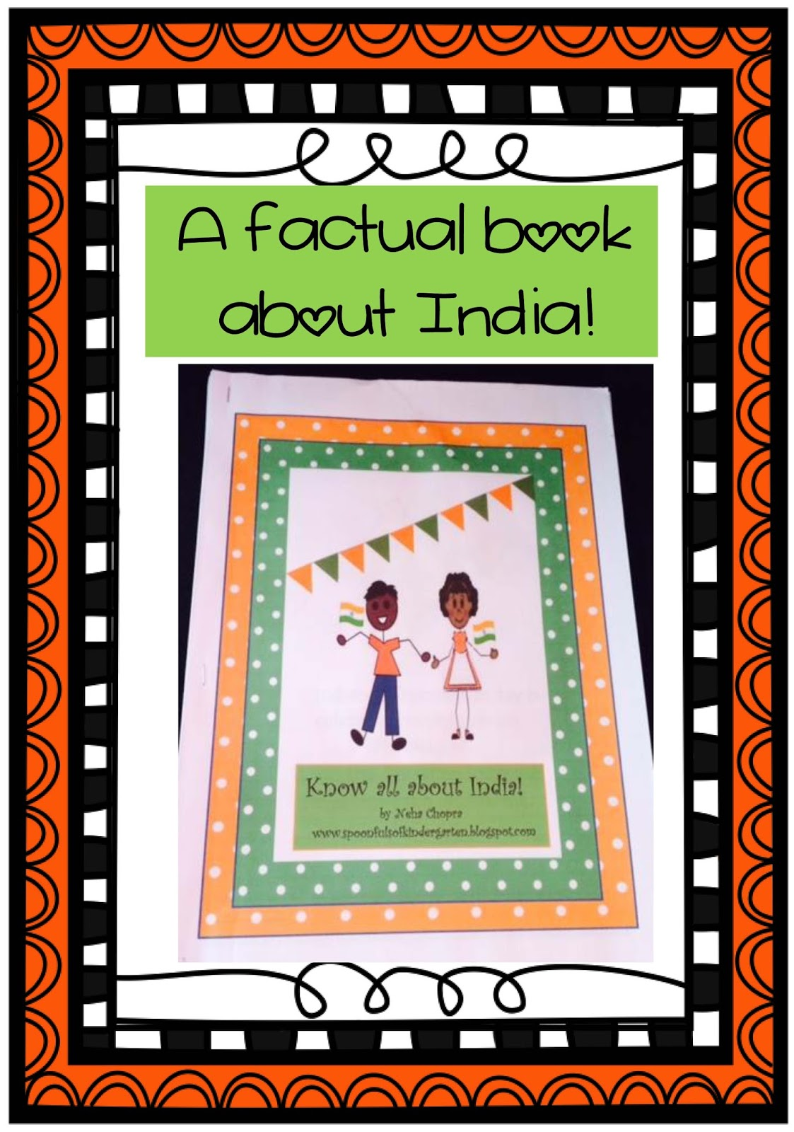 Spoonfuls of Kindergarten: Indian Independence Day