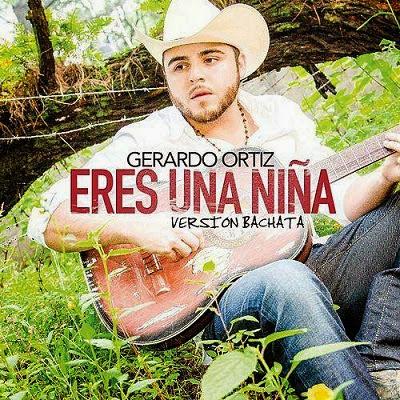 Gerardo Ortiz – Eres Una Niña (Versión Bachata) (2014)