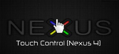 Touch Control (Nexus 4) 1.6