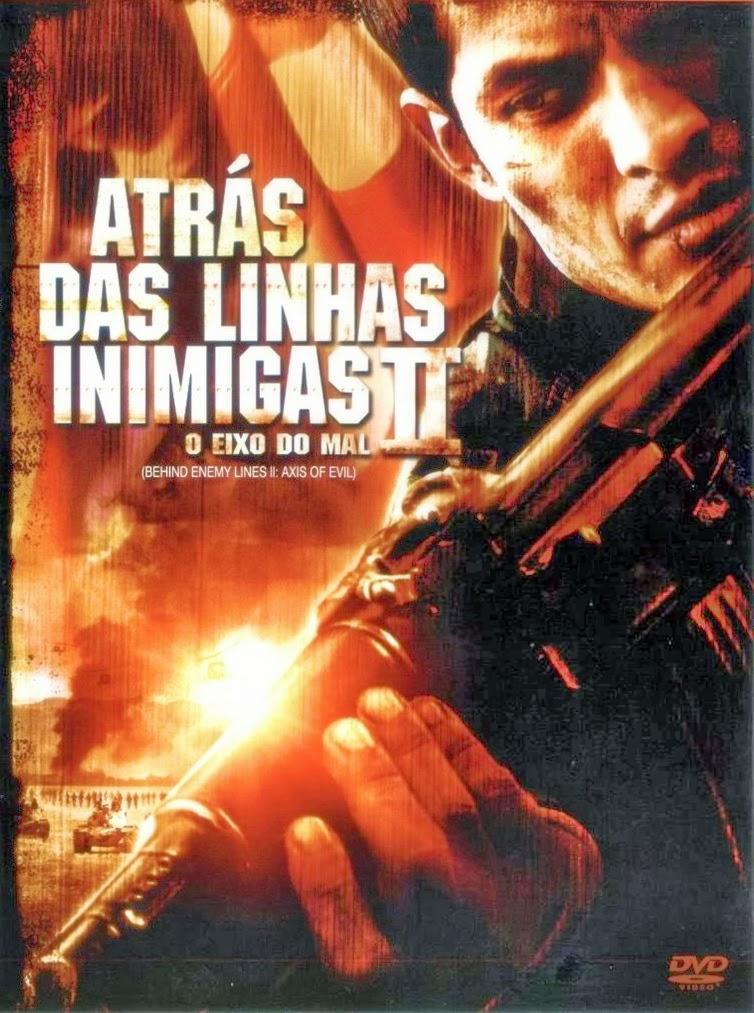 Atrás das Linhas Inimigas 2: O Eixo do Mal – Dublado (2006)