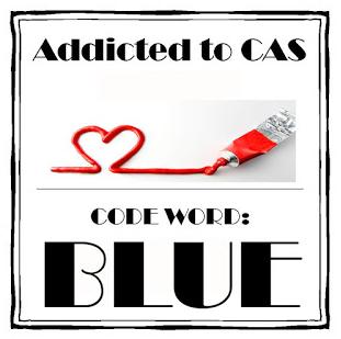 http://addictedtocas.blogspot.com.au/2015/08/challenge-71-blue.html