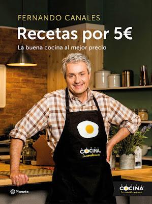 LIBRO - Recetas por cinco euros 5€  Fernando Canales (Planeta - 19 Enero 2016)  COCINA & GASTRONOMIA  Comprar en Amazon España