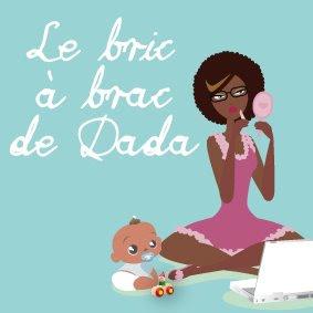 Bric à Brac de Dada - blog maman afro