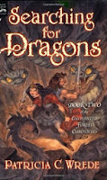 Searching for Dragons by Patricia C Wrede