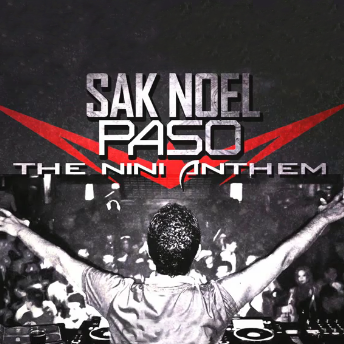 Sak noel paso the nini anthem