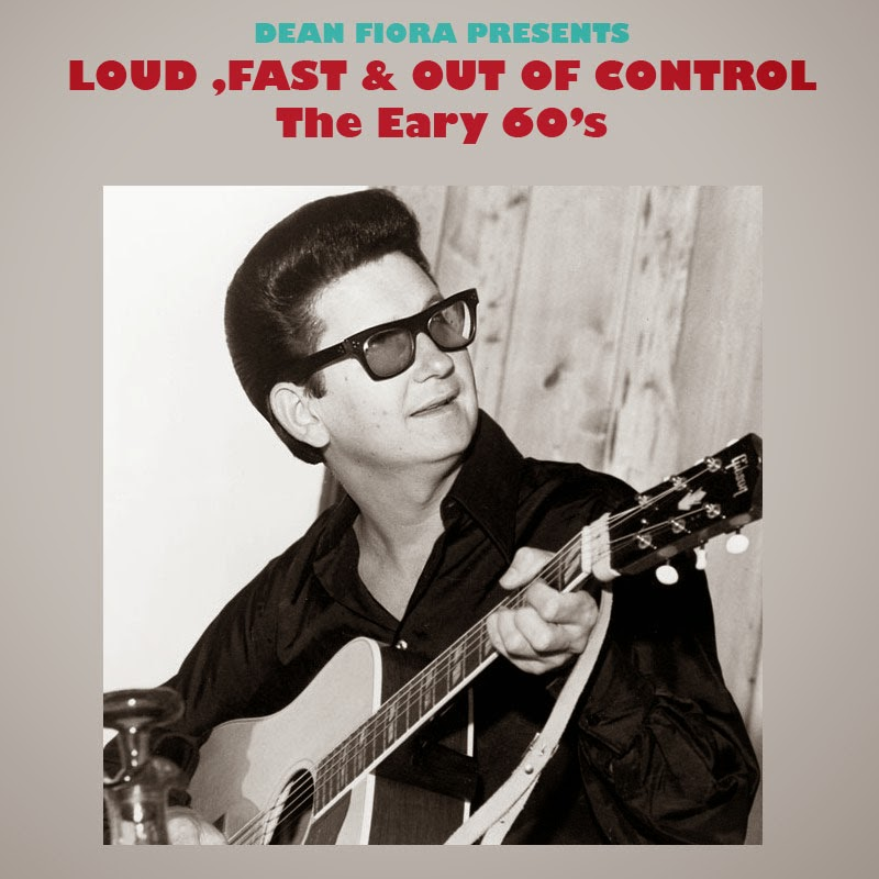 Loud Fast And Out Of Control (The 1960s)